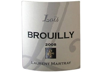 Laurent Martray - Brouilly - Cuvée Loïs Rouge 2008