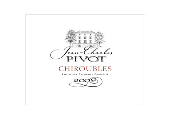 Jean Charles Pivot - Chiroubles - Rouge 2009